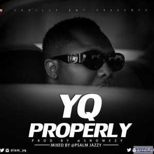 YQ - Properly